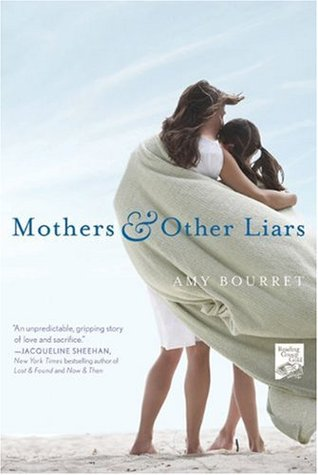 Mothers and Other Liars by Amy Bourret