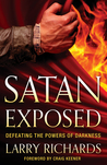 Satan Exposed: Defeating the Powers of Darkness