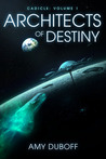 Architects of Destiny (Cadicle #1): An Epic Space Opera