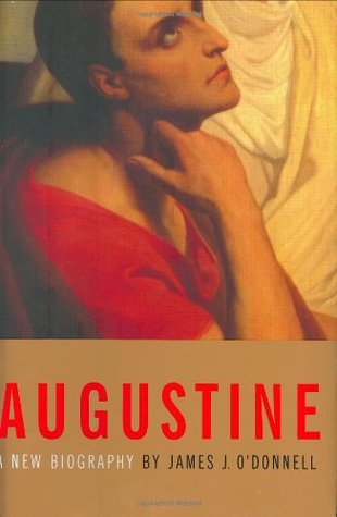 Augustine: A New Biography