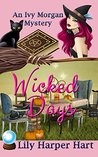 Wicked Days (An Ivy Morgan Mystery #1)