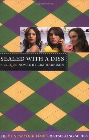 Sealed with a Diss by Lisi Harrison