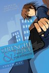Strength & Justice (Side: Strength Book 1)