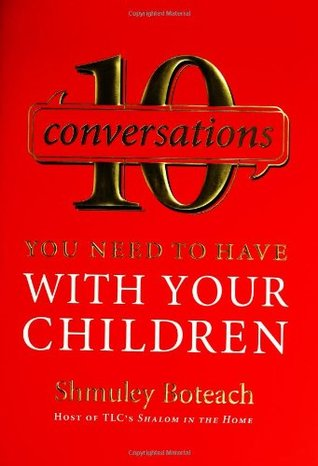 10 Conversations You Need to Have with Your Children by Shmuley Boteach