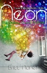 Neon (The Galaxy Guard Archives, #1)