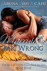Marrying Mr. Wrong (The Brides of Hilton Head Island #4)