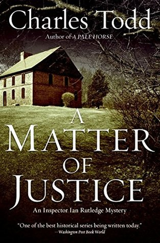 A Matter of Justice by Charles Todd