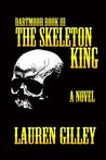 The Skeleton King (Dartmoor, #3)