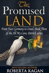 The Promised Land (All My Love, Detrick Series, #3)