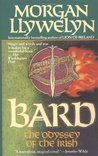 Bard by Morgan Llywelyn
