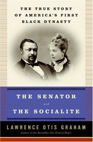 The Senator and the Socialite by Lawrence Otis Graham