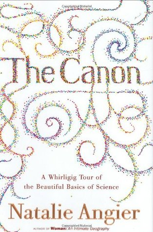 The Canon by Natalie Angier