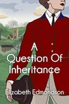 A Question of Inheritance
