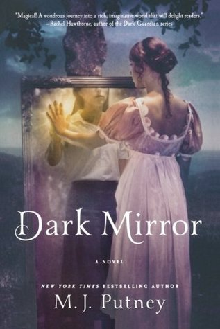 Dark mirror dark mirror 1 by mary jo putney reviews for Mirror books