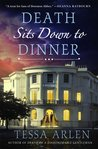 Death Sits Down to Dinner by Tessa Arlen