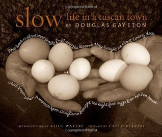 Slow by Douglas Gayeton