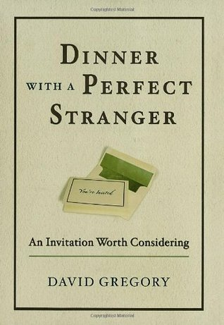 Dinner with a Perfect Stranger by David Gregory