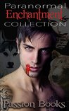 Paranormal ENCHANTMENT COLLECTION