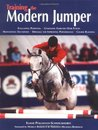 Training the Modern Jumper: Evaluating Potential, Gymnastic Exercises Over Fences, Maintaining Soundness, Dressage for Improving Performance, Course Building