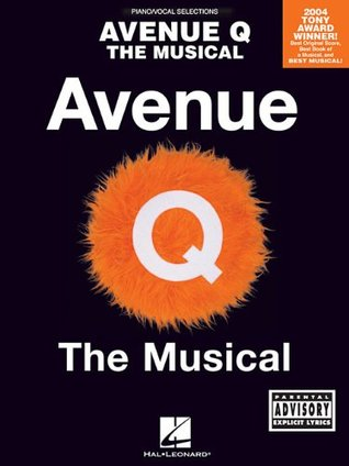 Avenue Q - The Musical by Robert Lopez