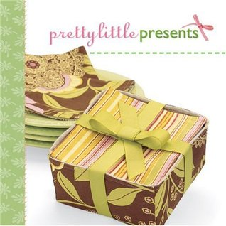 Pretty Little Presents by Lark Books
