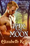 Pale Moon (Red Moon, #5)