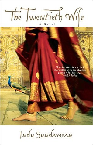 The Twentieth Wife by Indu Sundaresan