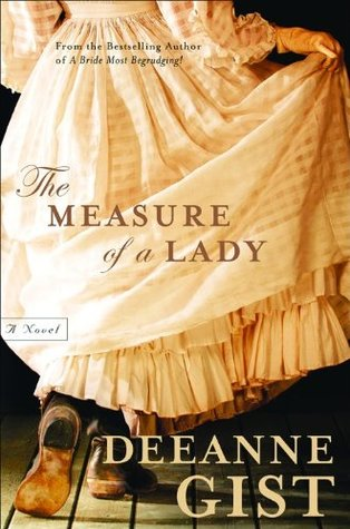 The Measure of a Lady by Deeanne Gist