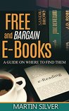 Free and Bargain E-Books: A Guide on Where to Find Them
