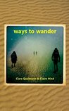 Ways to Wander