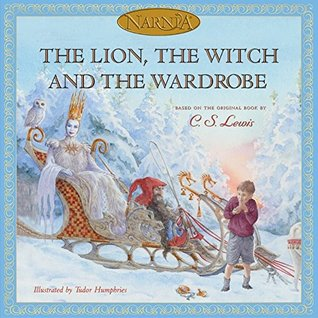 The Lion, the Witch and the Wardrobe by Hiawyn Oram