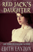 Red Jack's Daughter by Edith Layton
