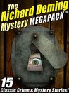 The Richard Deming Mystery MEGAPACK TM: 15 Classic Crime & Mystery Stories