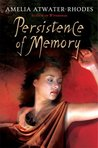 Persistence of Memory (Den of Shadows, #5)