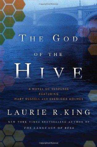 In the Dragon's Eye: The God of the Hive (a Mary Russell & Sherlock Holmes book)