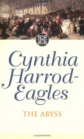The Abyss by Cynthia Harrod-Eagles