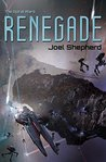 Renegade (The Spiral Wars, #1)