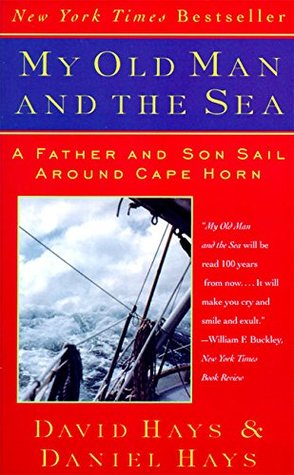My Old Man and the Sea by David Hays