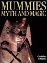 Mummies, Myth and Magic in Ancient Egypt
