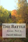 The Battle (Alone) (Volume 4)