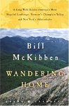 Wandering Home: A Long Walk Across America's Most Hopeful Landscape:Vermont's Champlain Valley and New York's Adirondacks (Crown Journeys)