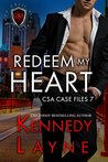 Redeem My Heart (CSA Case Files, #7)