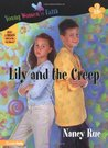 Lily and the Creep (Young Women of Faith: Lily Series, #3)