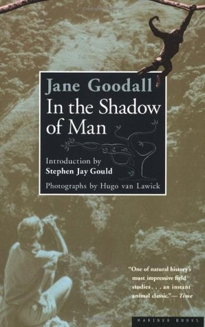 In the Shadow of Man by Jane Goodall