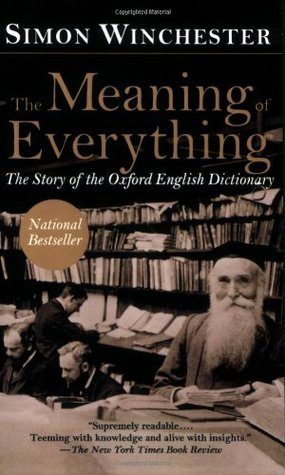 The Meaning of Everything by Simon Winchester