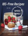 IBS-Free Recipes for the Whole Family (The Flavor without FODMAPs Series Book 2)