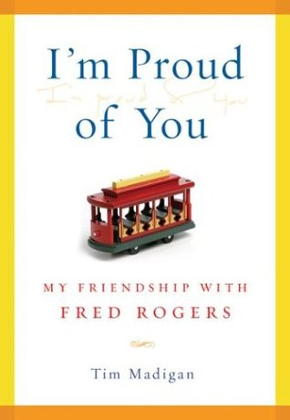 I'm Proud of You by Tim  Madigan