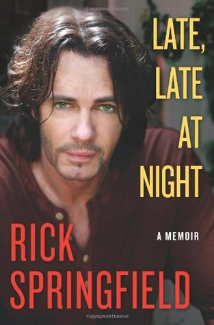 Late, Late at Night by Rick Springfield