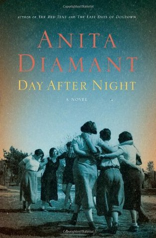 Day After Night by Anita Diamant