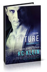 Dark Future (The Dark Future, #3)